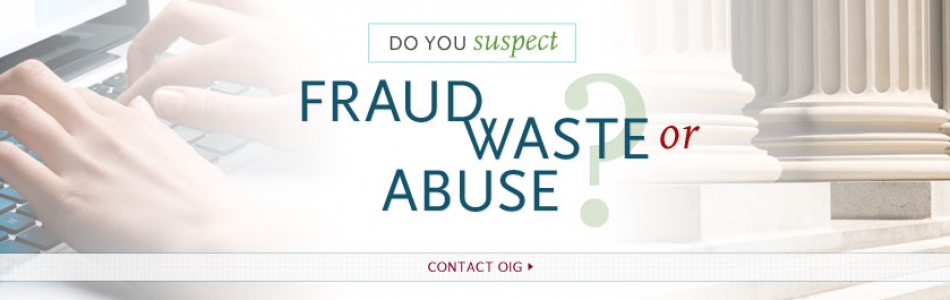 Fraud, Waste, Or Abuse
